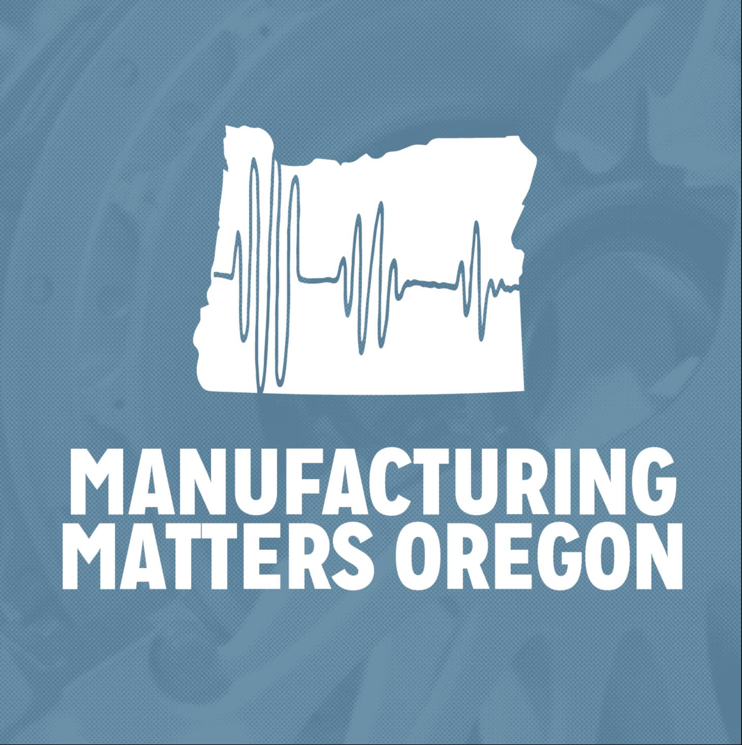 Manufacturing Matters Oregon EpisodesCompany Logo